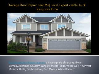 Garage Door Repair near Me| Local Experts with Quick Response Time