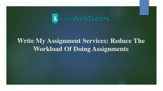 Write My Assignment Services: Reduce The Workload Of Doing Assignments