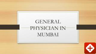 Best General Physician in Mumbai - Book instant Appointment, Consult Online, View Fees, Feedback | Lybrate
