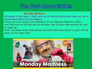 Play Flash Casino Betting