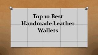 Top 10 Best Handmade Leather Wallets