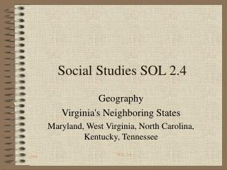 Social Studies SOL 2.4