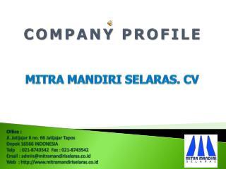 Company profile Mitra Mandiri Selaras