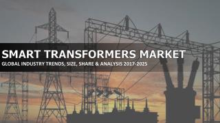 global smart transformer market is anticipated to grow at a CAGR of about 19.81% during the forecast years of 2017-2025.