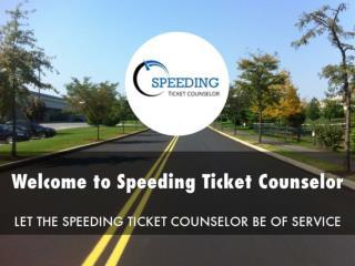 Information Presentation Of Speeding Ticket Counselor