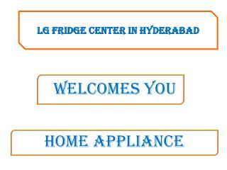 LG Fridge Service Center in Hyderabad Telangana