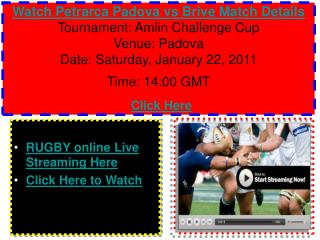 Watch Petrarca Padova vs Brive Rugby match of Amlin Challeng