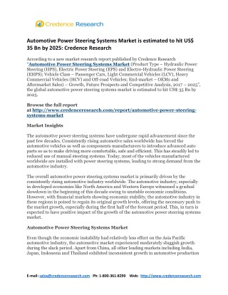 Global Automotive Power Steering Systems Market is estimated to hit US$ 35 Bn by 2025: Credence Research