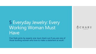 5 Everyday Jewelry Every Working Women must have