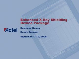 Enhanced X-Ray Shielding Device Package