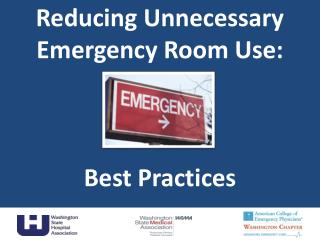 Reducing Unnecessary Emergency Room Use: Best Practices