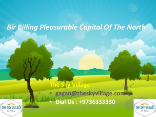 Bir Billing Pleasurable Capital Of The North