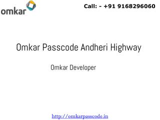 Omkar Passcode Andheri Highway New Housing Project Andheri East Mumbai