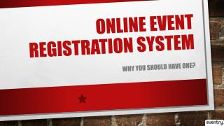 Online Event Registration System - Why Should You Have One.