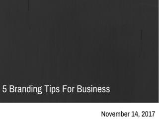 5 Branding Tips For Business | Newton Consulting