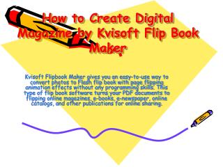 How to Create Digital Magazine by Kvisoft Flip Book Maker