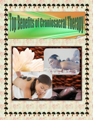 Top Benefits of Craniosacral Therapy