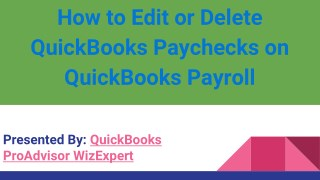 How to Edit or Delete QuickBooks Paychecks on QuickBooks Payroll