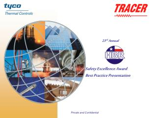 23 rd  Annual  Safety Excellence Award Best Practice Presentation