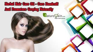 Herbal Hair Care Oil - Cure Dandruff and Premature Graying Naturally