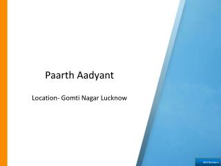 Paarth Aadyant - Gomti Nagar, Lucknow by Paarth