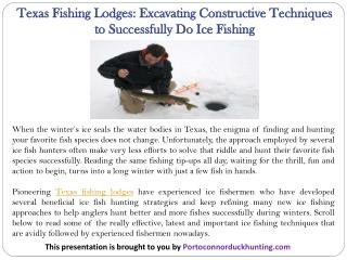 Texas Fishing Lodges: Excavating Constructive Techniques to Successfully Do Ice Fishing