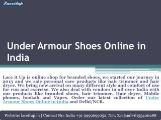 Buy New Arrival of Under Armour Shoes and Nike Vapor Max Shoes Online in India