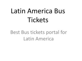 Latin America Bus Tickets