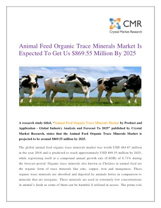 Animal Feed Organic Trace Minerals Market Is Expected To Get Us $869.55 Million By 2025
