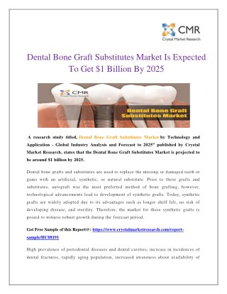 Dental Bone Graft Substitutes Market Is Expected To Get $1 Billion By 2025