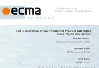 Self-Declaration of Environmental Product Attributes Ecma TR/70 2nd edition