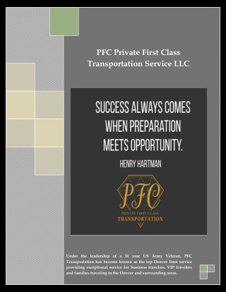 PFC Private First Class Transportation Service LLC