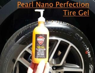 Pearl Nano Perfection Tire Gel