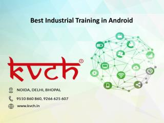 Six months Android training Institute In Noida