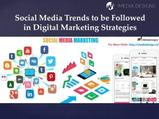 Social Media Trends to be Followed in Digital Marketing Strategies