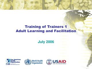 Training of Trainers 1 Adult Learning and Facilitation