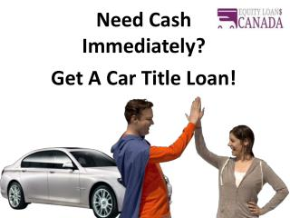 Car Title Loans British Columbia| Equity Loans Canada