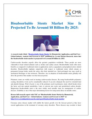 Bioabsorbable Stents Market Size Is Projected To Be Around $8 Billion By 2025