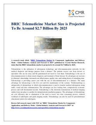 BRIC Telemedicine Market Size is Projected To Be Around $2.7 Billion By 2025