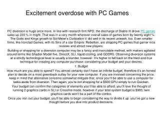 Excitement overdose with PC Games