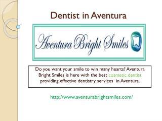Dentist in Aventura
