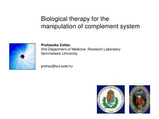 Biological therapy for the manipulation of complement system
