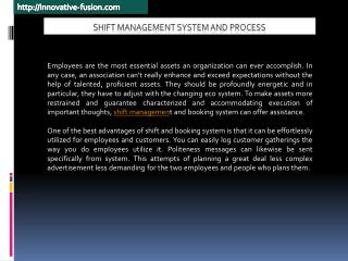 Shift Management System and Process