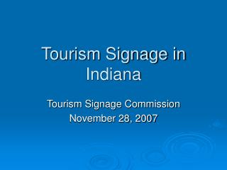 Tourism Signage in Indiana