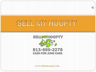 Cash for Junk Cars Tampa - SellmyHoopty