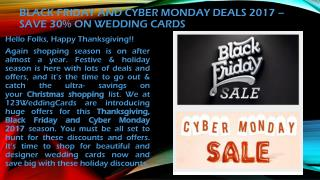 Black Friday and Cyber Monday Deals 2017 – 123WeddingCards