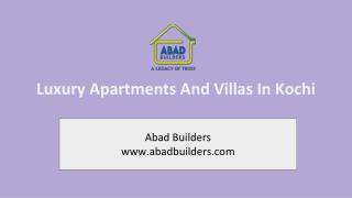 Luxury Apartments and Villas in Kochi