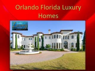 Orlando Florida Luxury Homes
