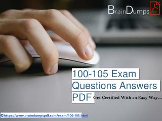 Cisco 100-105 Dumps Exam Questions