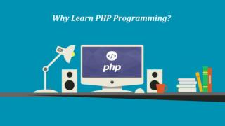 Why Learn PHP Programming?